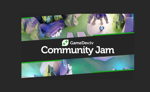 GameDev.tv Game Jam is Live!