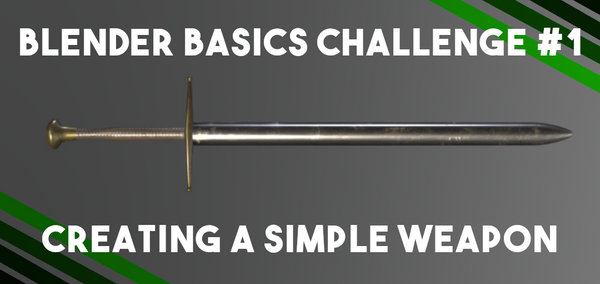 Blender Basics Challenge #1: Creating a Simple Weapon